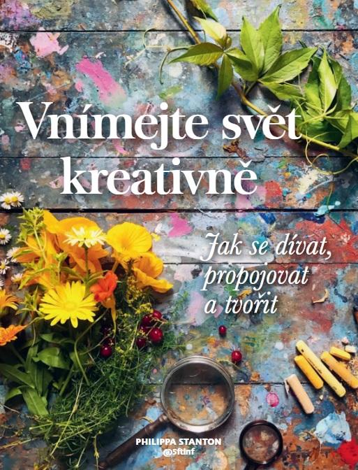 Vnímejte svět kreativně