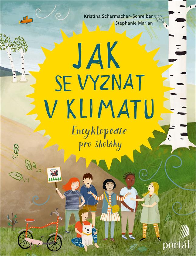 Jak se vyznat v klimatu: Encyklopedie pro školáky