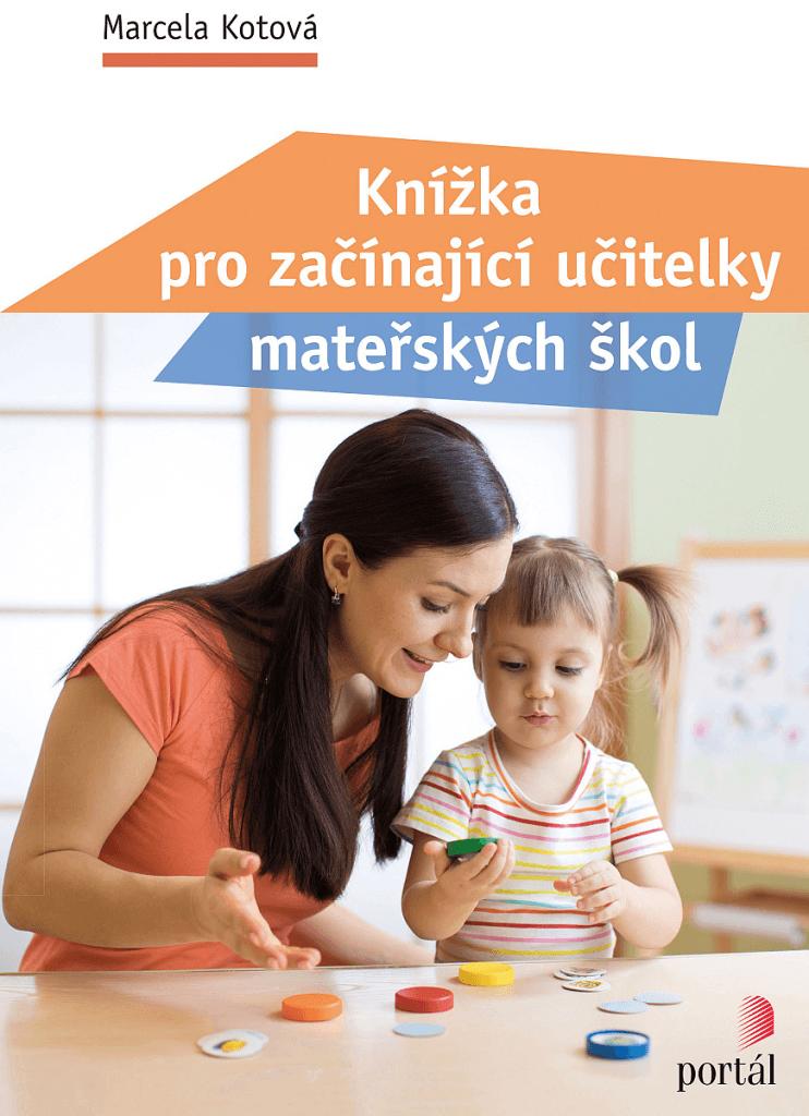 Knížka pro začínající učitelky mateřských škol