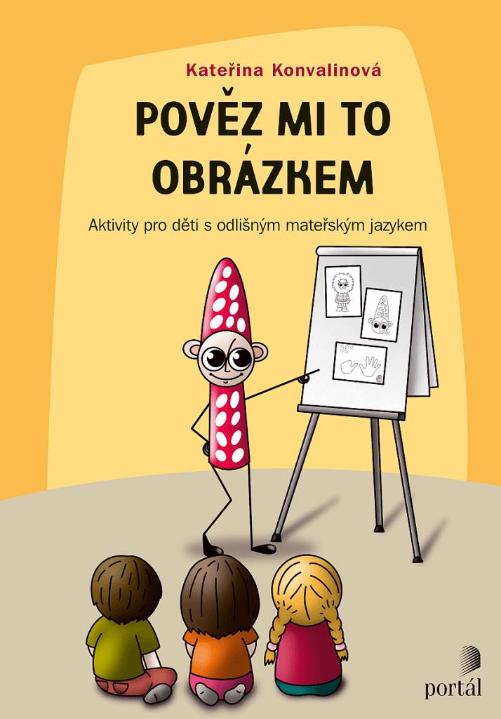 Pověz mi to obrázkem - Aktivity pro děti s odlišným mateřským jazykem