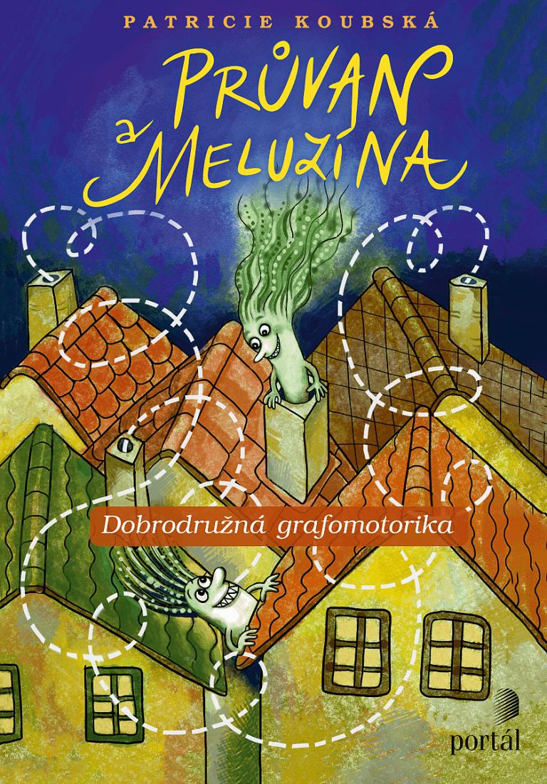 Průvan a Meluzína - Dobrodružná grafomotorika